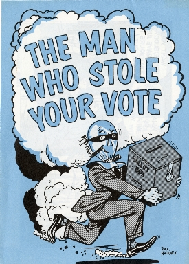 The man who stole your vote