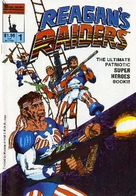 Reagan's raiders vol. 1, no.1