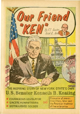 "Our friend ""Ken"" : The inspiring story of New York State's own U.S. Senator Kenneth B. Keating"