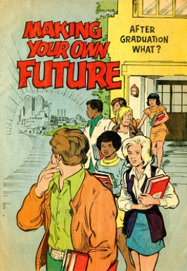 Making Your Own Future