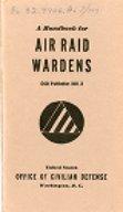 A Handbook of Air Raid Wardens