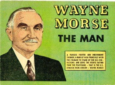 Wayne Morse, the man