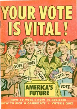 Your Vote is vital! How to Register, how to pick a candidate, voter's quiz