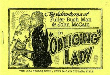 "The Adventures of Fuller Bush Man & John McCain in ""Obliging Lady"" , The 1934 George Bush/John McCain Tijuana Bible"